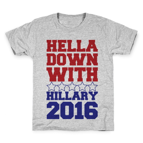 Hella Down with Hillary Kids T-Shirt