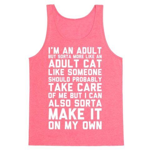 I'm An Adult But Sorta More Like An Adult Cat Tank Top