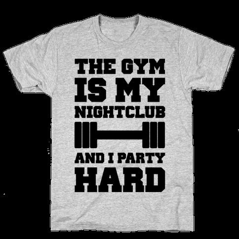 The Gym Is My Nightclub