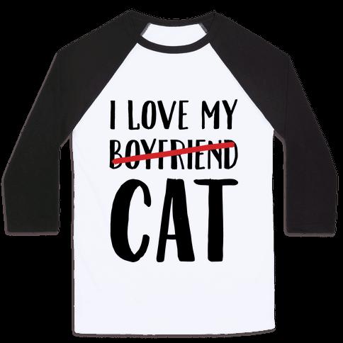 I Love My Boyfriend (Cat) Baseball Tee