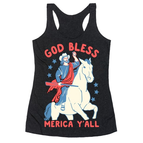 God Bless Merica Y'all: Cowboy Jesus Racerback Tank Top