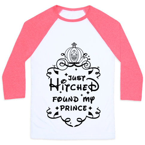 Just Hitched Found My Prince Baseball Tee