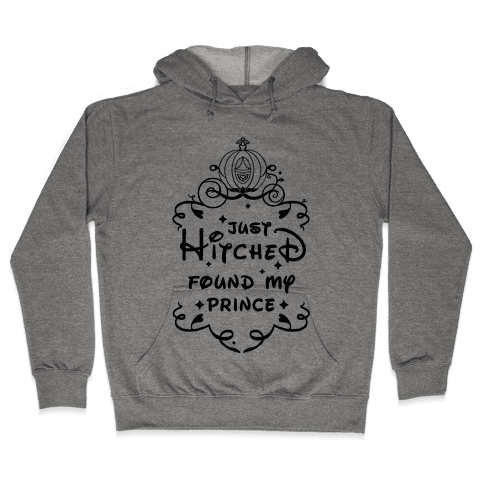 Just Hitched Found My Prince Hooded Sweatshirt