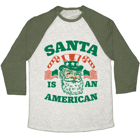 Santa Is An American Baseball Tee