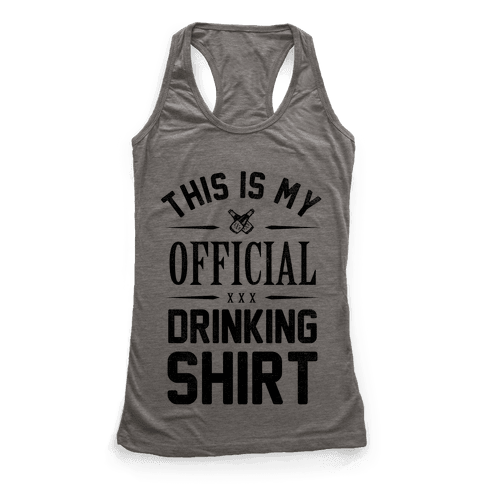 My Official Drinking Shirt Racerback Tank Top