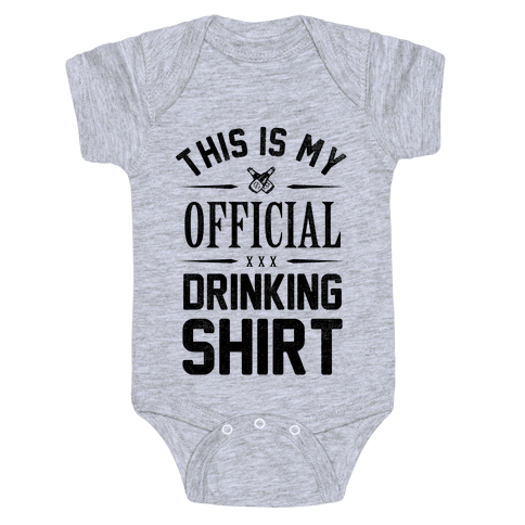 My Official Drinking Shirt Baby Onesy