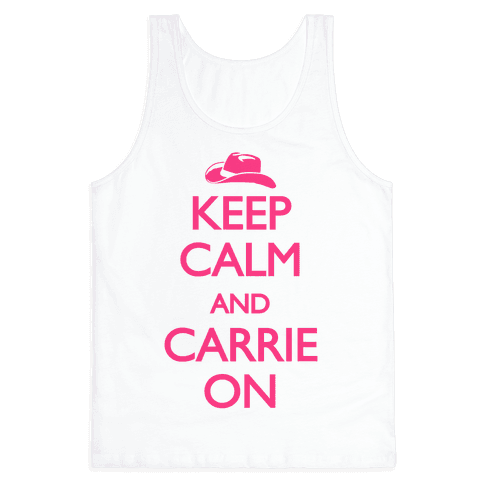 Keep Calm And Carrie On Tank Top