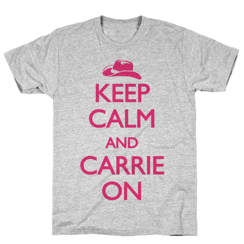 Keep Calm And Carrie On Mens T-Shirt