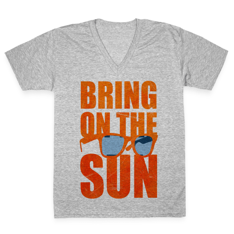 Bring On The Sun V-Neck Tee Shirt