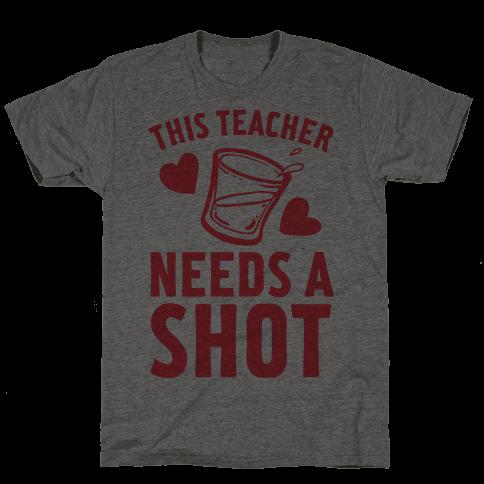 This Teacher Needs A Shot