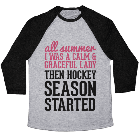 ...Then Hockey Season Started Baseball Tee