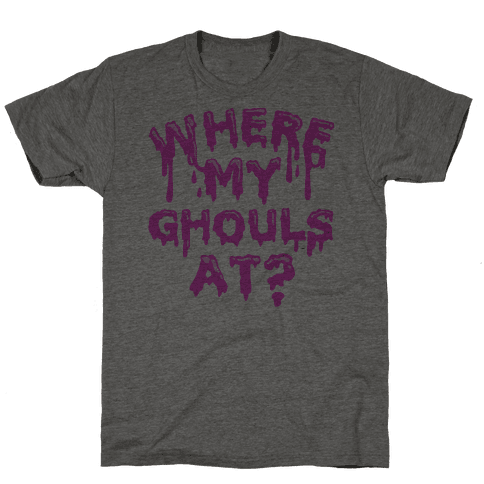 Where My Ghouls At?