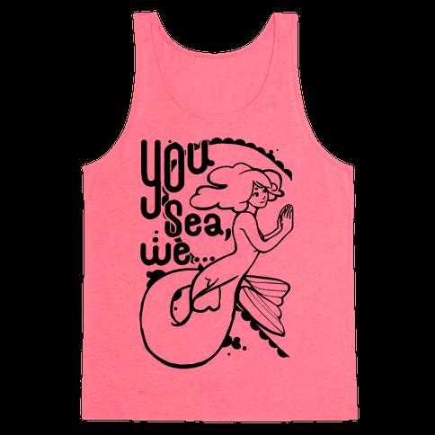 You Sea We ( part 1) Tank Top