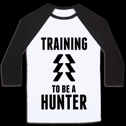Training To Be A Hunter Baseball Tee