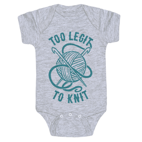 Too Legit To Knit Baby Onesy