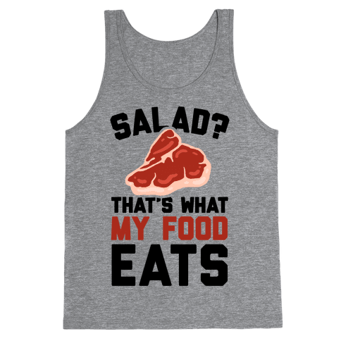 Salad? That's What My Food Eats Tank Top