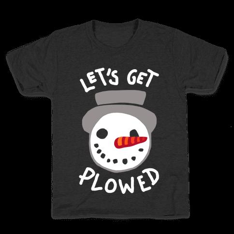 Let's Get Plowed (White Ink) Kids T-Shirt