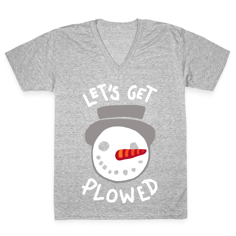 Let's Get Plowed (White Ink) V-Neck Tee Shirt