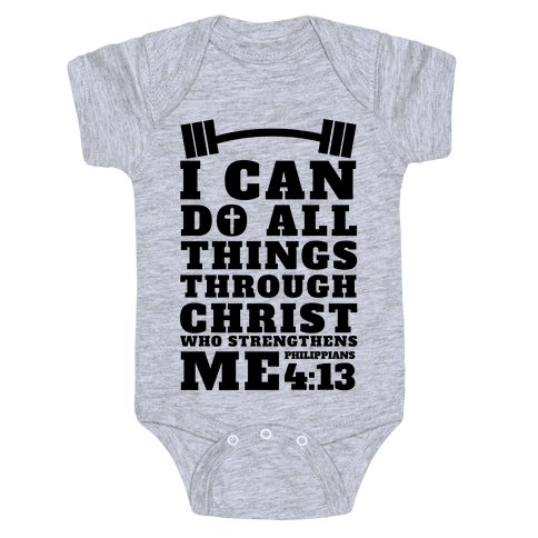 I Can Do All Things Through Christ (Lifting) Baby Onesy