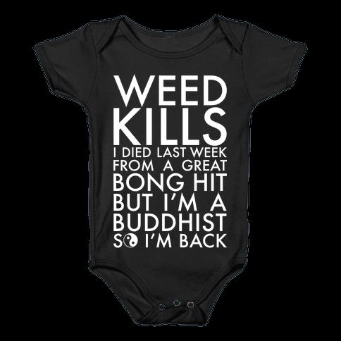 Weed Kills Baby Onesy