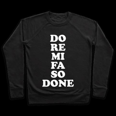 Do Re Mi Fa So Done Pullover