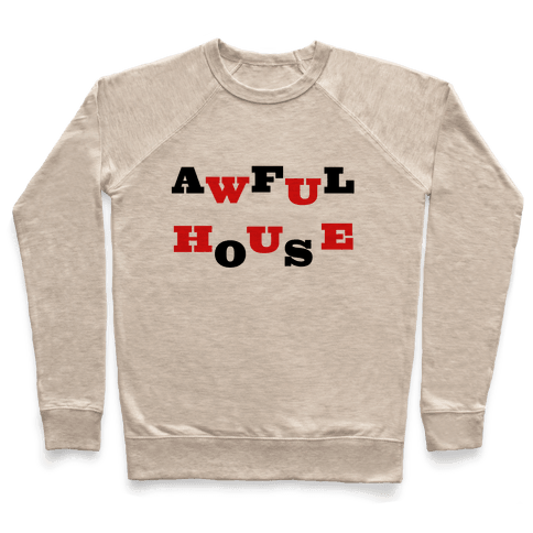 Awful House Pullover