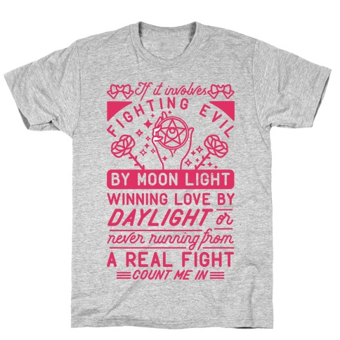 If It Involves Fighting Evil By Moon Light T-Shirt