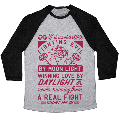 If It Involves Fighting Evil By Moon Light Baseball Tee