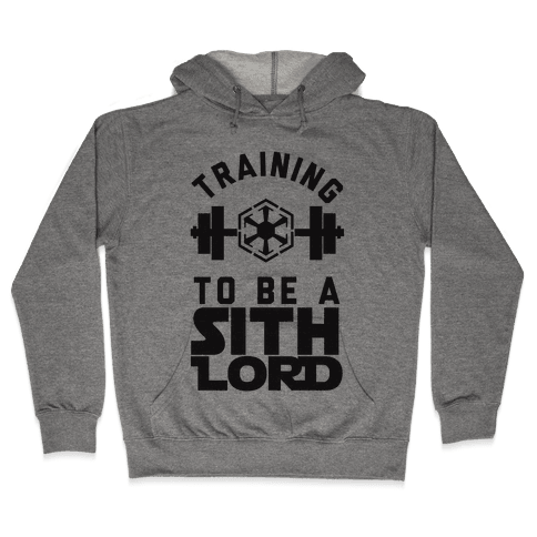 Training To Be A Sith Lord Hooded Sweatshirt