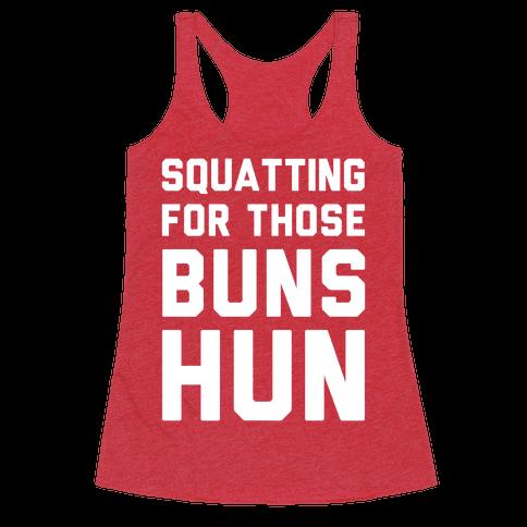 Squatting For Those Buns Hun