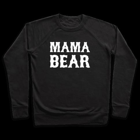 Mama Bear Pullover