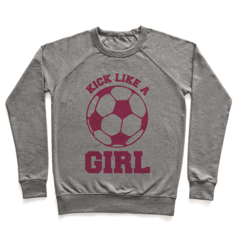 Kick Like a Girl Pullover