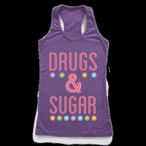 Drugs & Sugar Racerback Tank Top
