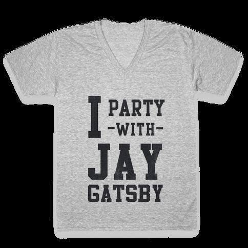 I Party with Jay Gatsby V-Neck Tee Shirt