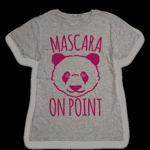 Mascara Skills On Point Womens T-Shirt