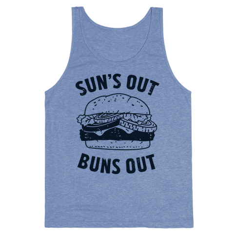 Sun's Out Buns Out Tank Top