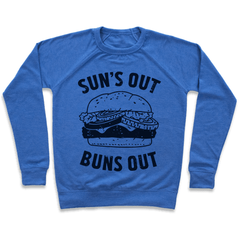 Sun's Out Buns Out Pullover