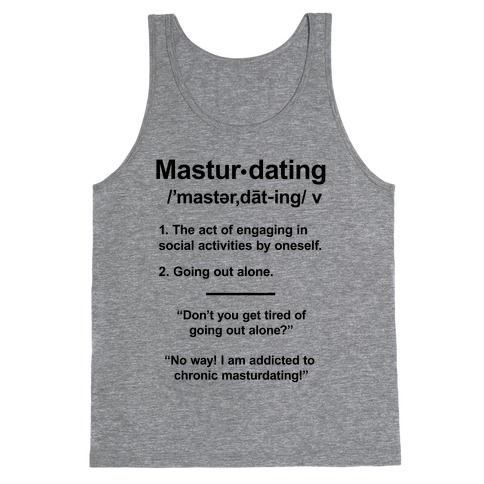 Masturdating Definition Tank Top