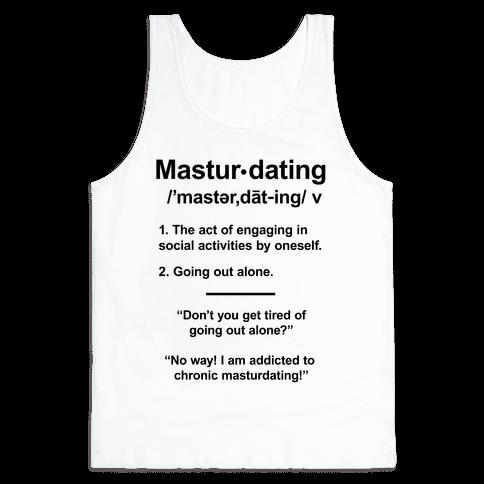 Masturdating Definition Tank Top