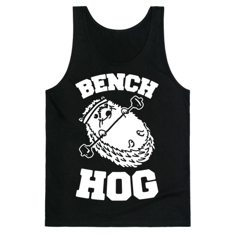 Bench Hog Tank Top