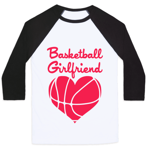 Basketball Girlfriend Baseball Tee