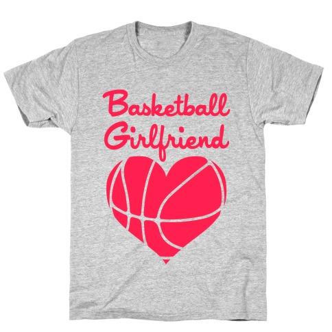 Basketball Girlfriend T-Shirt