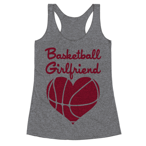 Basketball Girlfriend Racerback Tank Top