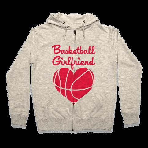 Basketball Girlfriend Zip Hoodie