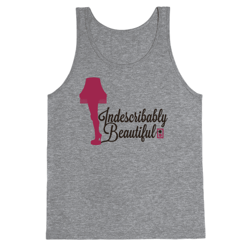 Indescribably Beautiful Tank Top
