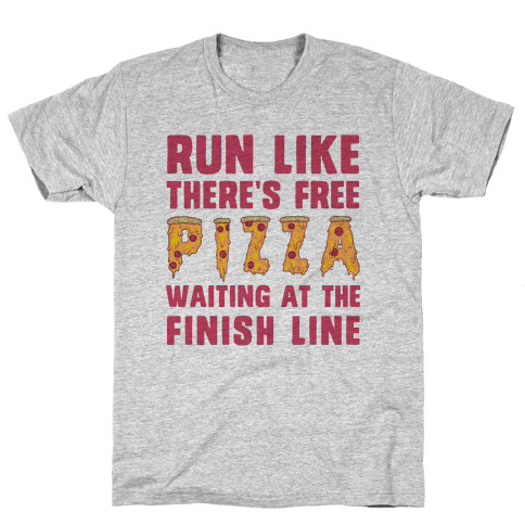 Run Like There's Free Pizza Mens T-Shirt