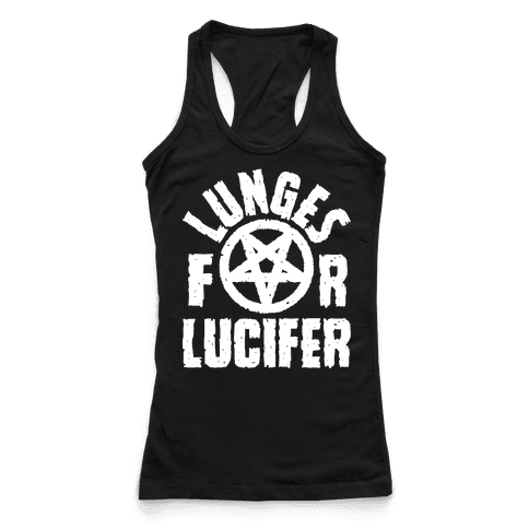 Lunges For Lucifer