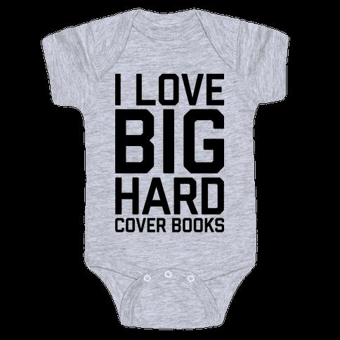 I Love Big Hardcover Books Baby Onesy