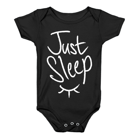 Just Sleep Baby Onesy