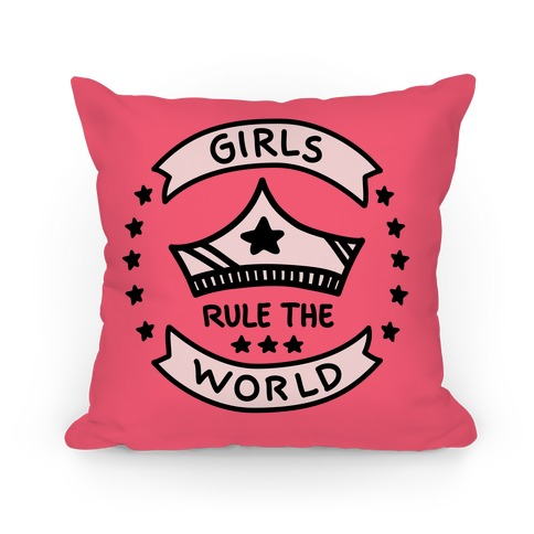 Girls Rule The World Pillow